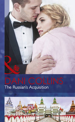 Russian's Acquisition by Dani Collins