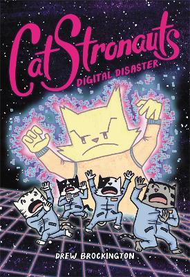 CatStronauts: Digital Disaster by Drew Brockington