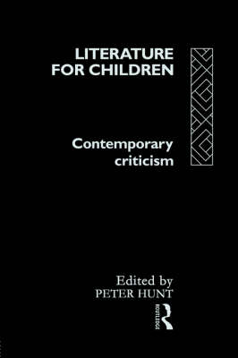 Literature for Children by Peter Hunt