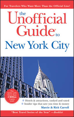 The Unofficial Guide to New York City by Eve Zibart
