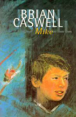 Mike by Brian Caswell