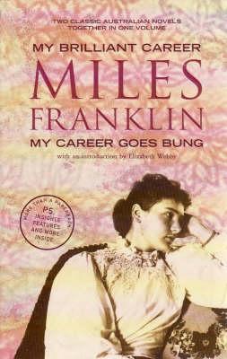 My Brillant Career & My Career Goes Bung book