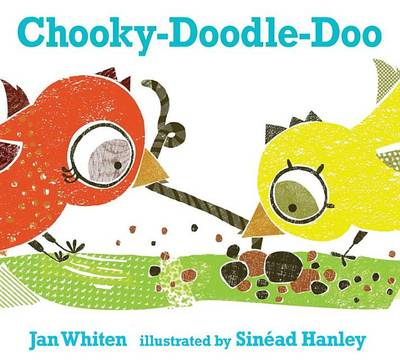 Chooky-Doodle-Doo by Jan Whiten