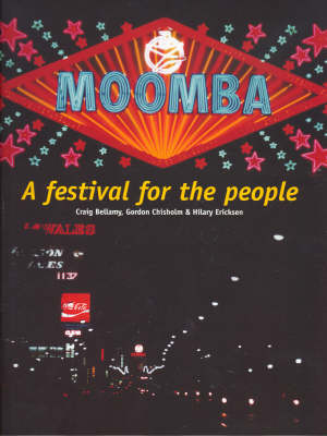 Moomba: A Festival for the People by Craig Bellamy