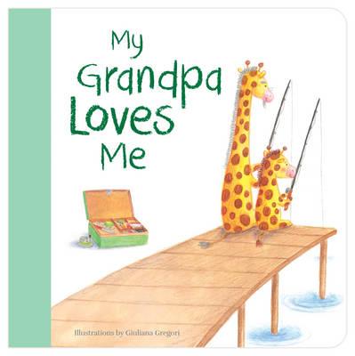 My Grandpa Loves Me book