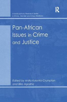 Pan-African Issues in Crime and Justice by Biko Agozino