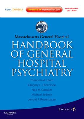 Massachusetts General Hospital Handbook of General Hospital Psychiatry by Theodore A. Stern