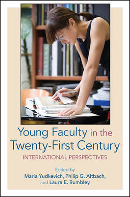Young Faculty in the Twenty-First Century by Maria Yudkevich