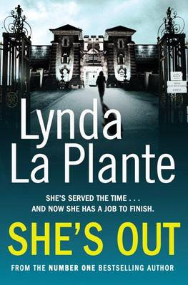 She's Out by Lynda La Plante