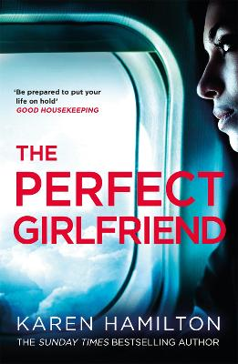Perfect Girlfriend by Karen Hamilton