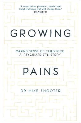 Growing Pains by Dr Mike Shooter
