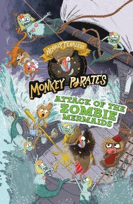 Attack of the Zombie Mermaids by Pauline Reeves