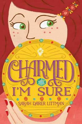 Charmed, I'm Sure by Sarah Littman