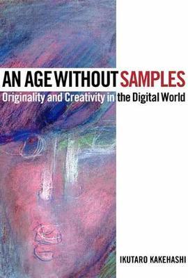 Age Without Samples by Ikutaro Kakehashi