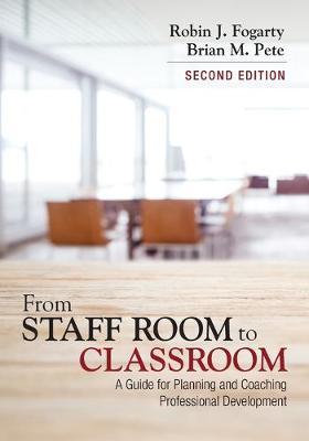 From Staff Room to Classroom by Robin J. Fogarty