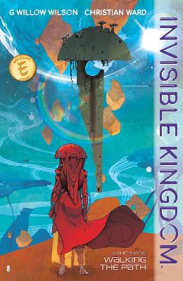 Invisible Kingdom Volume 1 by G. Willow Wilson