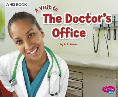 The Doctor's Office by Blake A. Hoena