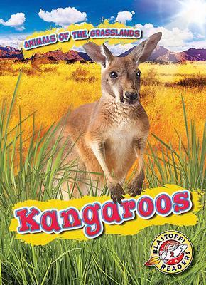 Animals of the Grasslands: Kangaroos book