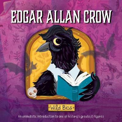 Wild Bios: Edgar Allan Crow by Courtney Acampora