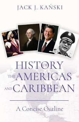 History of the Americas and Caribbean by Jack J. Kanski