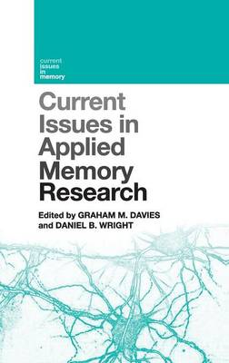Current Issues in Applied Memory Research by Graham M. Davies
