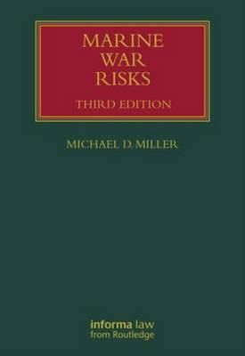 Marine War Risks by Michael D. Miller