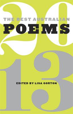 Best Australian Poems 2013 by Lisa Gorton