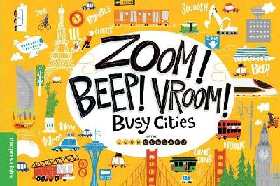 Zoom! Beep! Vroom! Busy Cities by duopress labs
