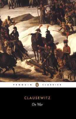 On War by Carl Clausewitz