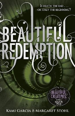 Beautiful Redemption (Book 4) by Kami Garcia