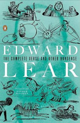 The Complete Verse and Other Nonsense by Edward Lear