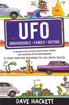 U.F.O.: Unavoidable Family Outing by Dave Hackett