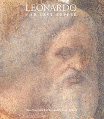 Leonardo, the 'Last Supper' by Pietro C. Marani