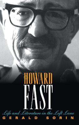 Howard Fast by Gerald Sorin