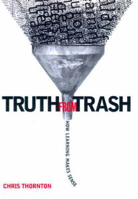 Truth from Trash by Christopher James Thornton