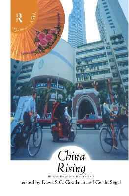 China Rising by David S. G. Goodman