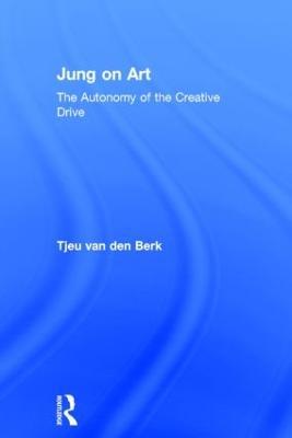 Jung on Art by Tjeu van den Berk