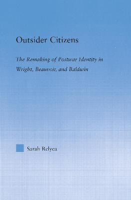 Outsider Citizens by Sarah Relyea