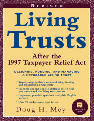 Living Trusts: After the 1997 Taxpayer Relief Act by Doug H. Moy