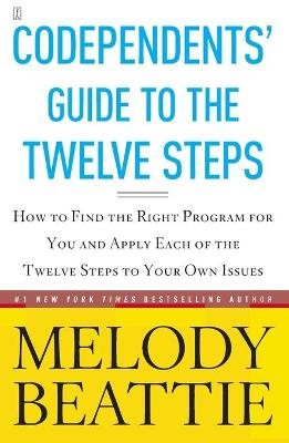 Codependent's Guide to the Twelve Steps by Melody Beattie