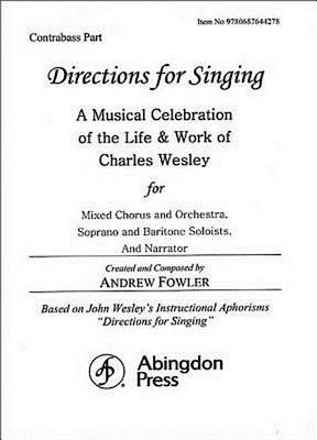 Directions for Singing - Contrabass by Andrew J Fowler