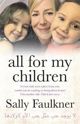 All for My Children by Sally Faulkner