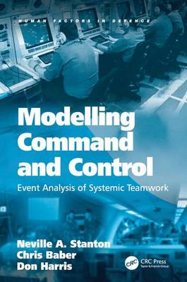 Modelling Command and Control by Professor Neville A. Stanton