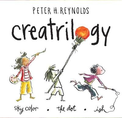 The Creatrilogy Boxed Set by Peter H. Reynolds