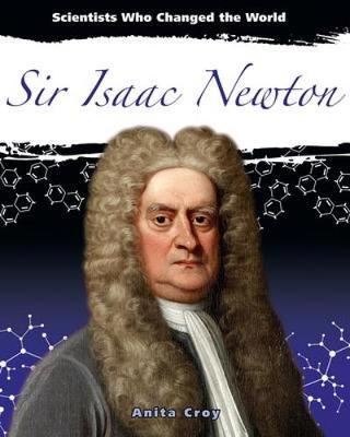 Sir Isaac Newton by Anita Croy