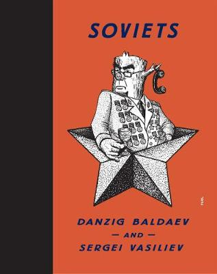 Soviets by Danzig Baldaev