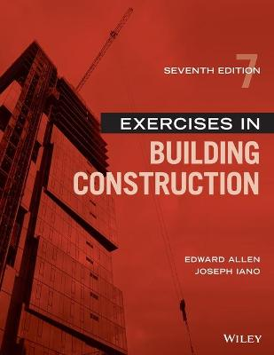 Exercises in Building Construction by Edward Allen