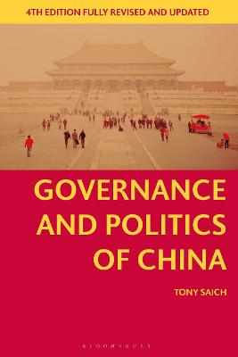 Governance and Politics of China by Tony Saich