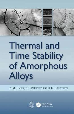 Thermal and Time Stability of Amorphous Alloys by A. M. Glezer