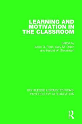 Learning and Motivation in the Classroom by Gary M. Olson
